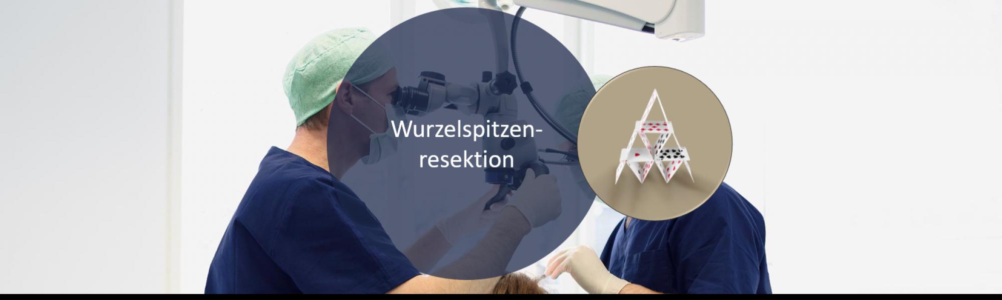 Oralchirurgie Wurzelspitzenresektion behandeln bei Groisman & Laube