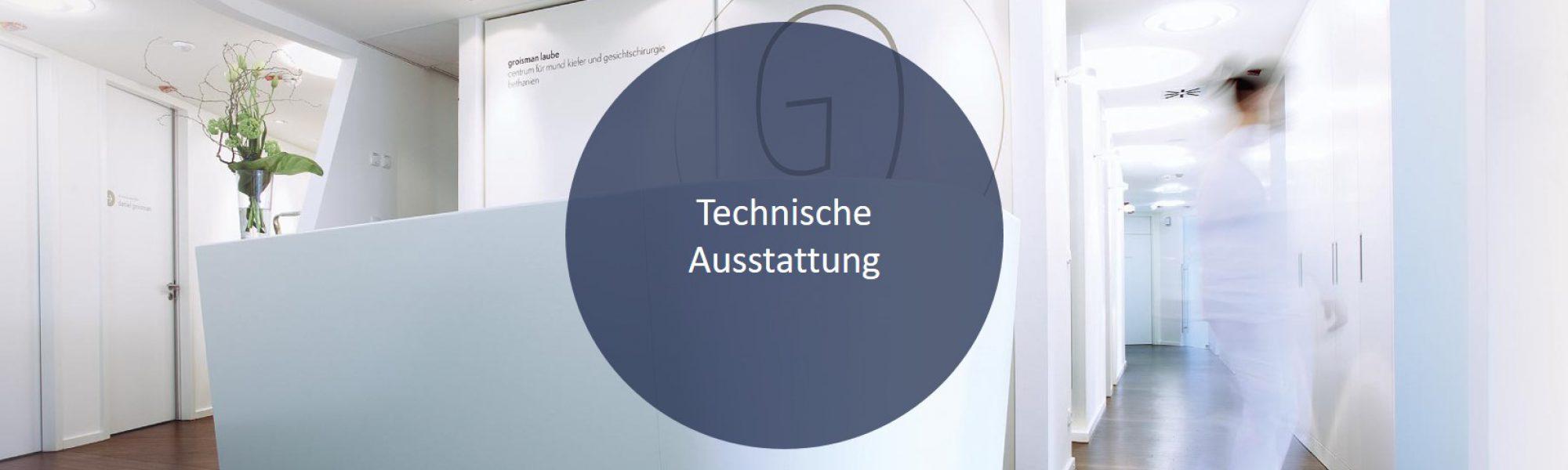 Die Technische Ausstattung der Praxis von Groisman & Laube